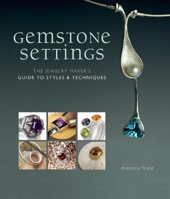 Gemstone Settings By Young, Anastasia